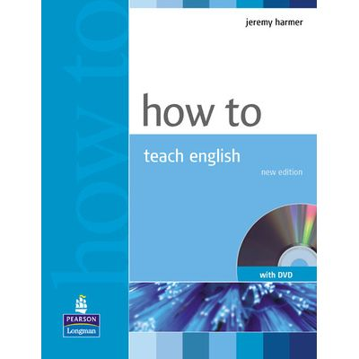 How to Teach English Book and DVD Pack - Jeremy Harmer