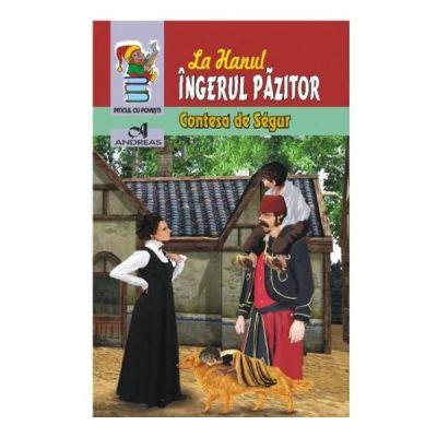 La hanul Ingerul Pazitor - Contesa de Segur