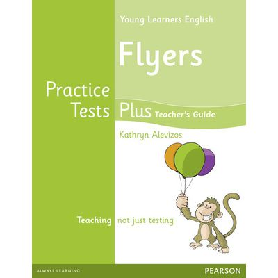 Young Learners English Flyers Practice Tests Plus Teacher's Book with Multi-ROM Pack - Kathryn Alevizos