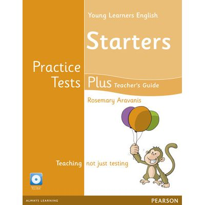 Young Learners English Starters Practice Tests Plus Teacher's Book with Multi-ROM Pack - Rosemary Aravanis