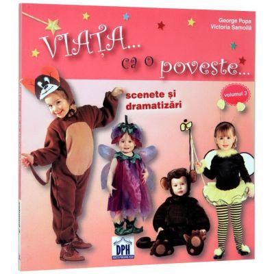 Viata ca o poveste... Scenete si dramatizari - George Popa si Victoria Samoila
