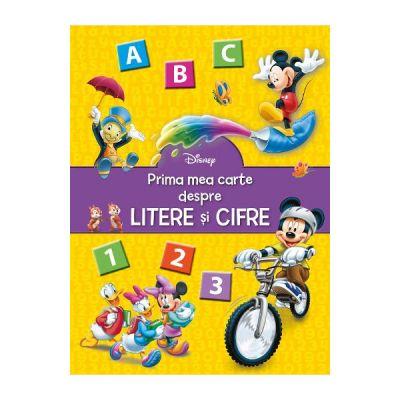 Disney - Prima mea carte despre litere si cifre