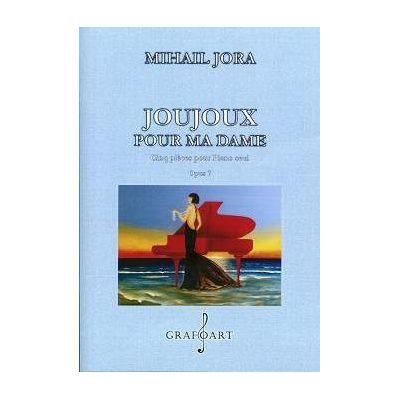 Joujoux pour ma dame - Mihail Jora