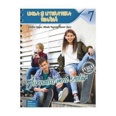 Jurnalul meu scolar. Limba si literatura romana clasa a VII-a (ed. 2018) - Cristina Cergan, Mihaela Pogonici