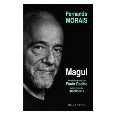 Magul. Extraordinara viata a lui Paulo Coelho (Fernando Morais )