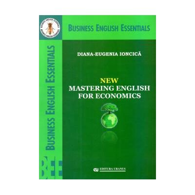 New Mastering English For Economics (Diana Eugenia Ioncica)