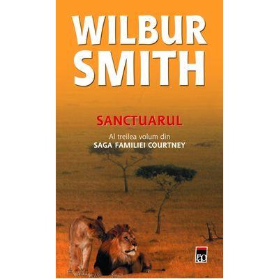 Sanctuarul (Saga Familiei Courtney vol. III) - Wilbur Smith