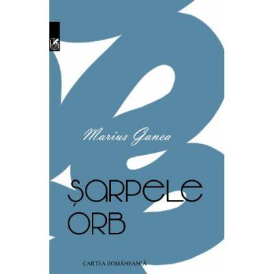 Sarpele orb - Marius Ganea