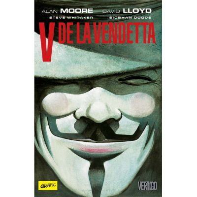 V de la Vendetta - Alan Moore, David Lloyd
