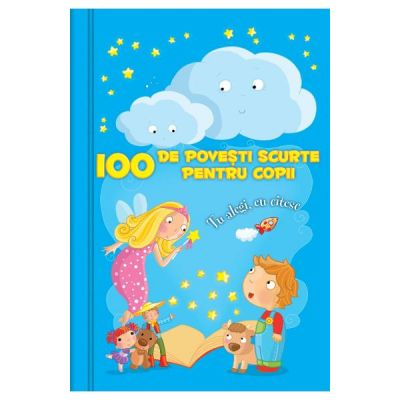 100 de povesti scurte pentru copii - Claire Bertholet