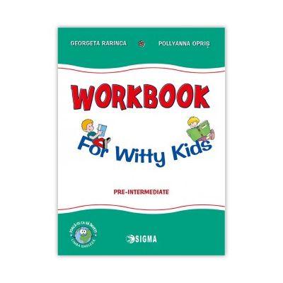 Workbook For Witty Kids - Georgeta Rarinca, Pollyanna Opris