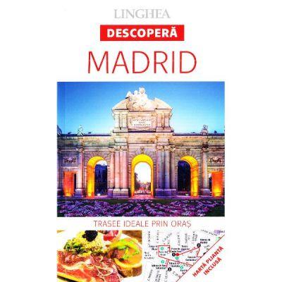 Descopera Madrid - trasee ideale prin oras