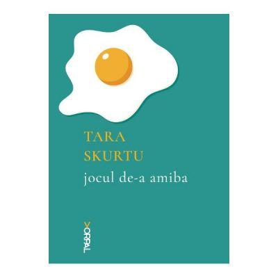 Jocul de-a amiba - Tara Skurtu