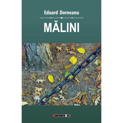Malini - Volumul I - Eduard Dorneanu