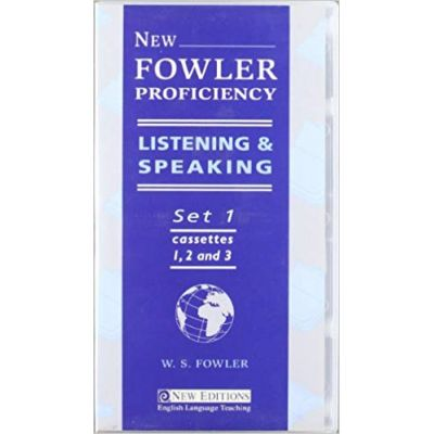 New Fowler Proficiency Listening and Speaking - W. S. Fowler