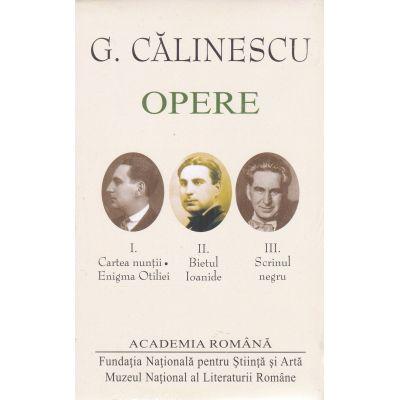 Opere (I+II+III) - George Calinescu