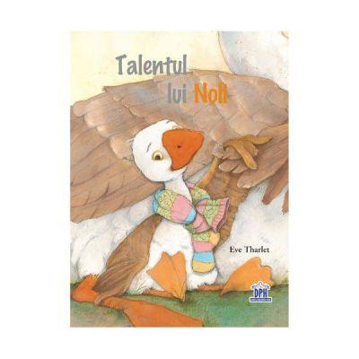 Talentul lui Noli - Eve Tharlet