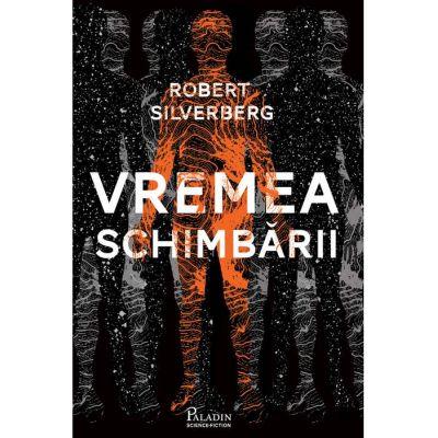 Vremea schimbarii (Robert Silverberg)