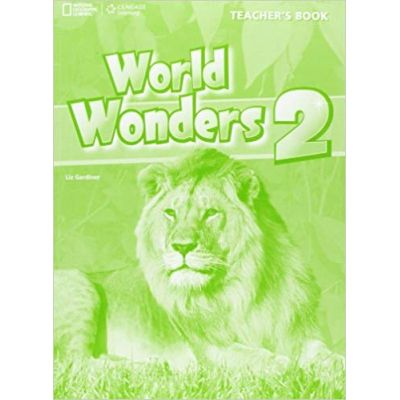 World Wonders 2 Teachers Book - Katy Clements