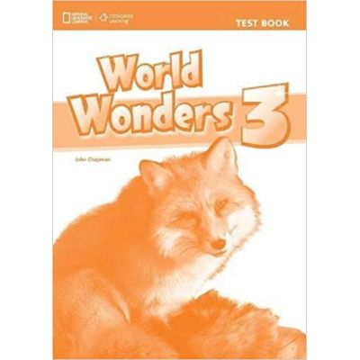 World Wonders 3 Test Book - Katy Clements