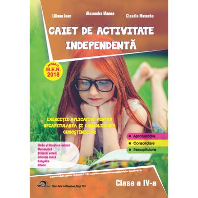 Caiet de activitate independenta, pentru clasa a IV-a