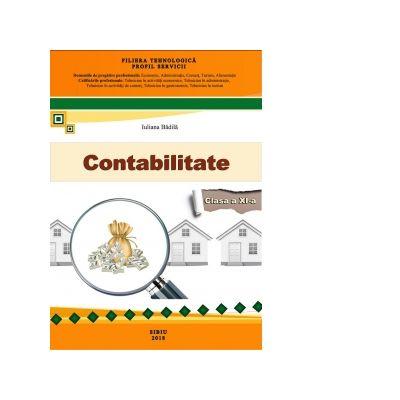Contabilitate clasa a XI-a. Filiera tehnologica, profil servicii - Iuliana Badila