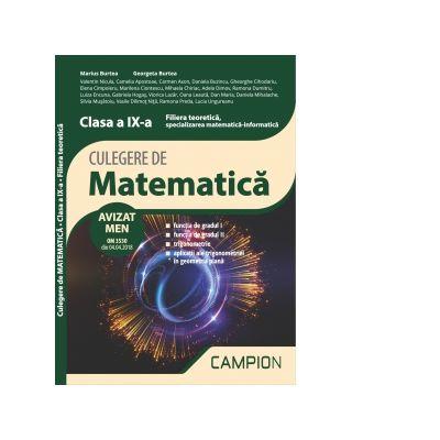 Culegere de matematica. Filiera teoretica, specializarea matematica-informatica. Clasa a IX-a. Semestrul II - Marius Burtea, Georgeta Burtea