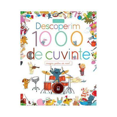 Descoperim 1000 de cuvinte - Larousse
