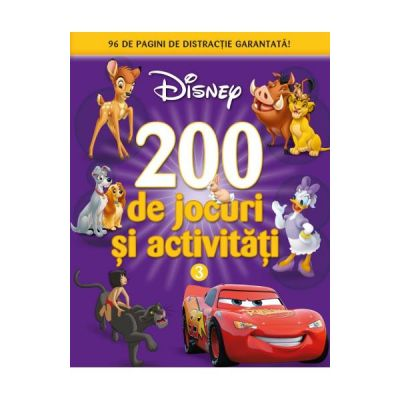 200 de jocuri si activitati. Volumul 3 - Disney