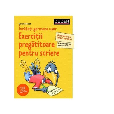 Invatati germana usor. Exercitii pregatitoare pentru sciere - Dorothee Raab
