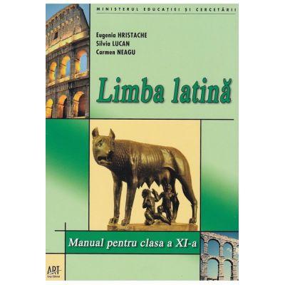 Limba latina. Manual pentru clasa a XI-a - Eugenia Hristache