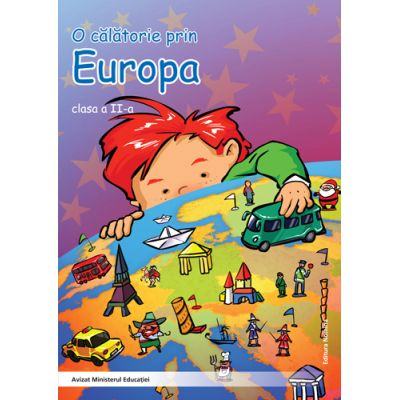 O calatorie prin Europa clasa a II-a - Alexandru Creanga