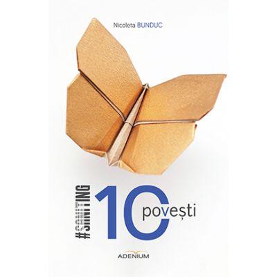 10 Povesti - Nicoleta Bunduc