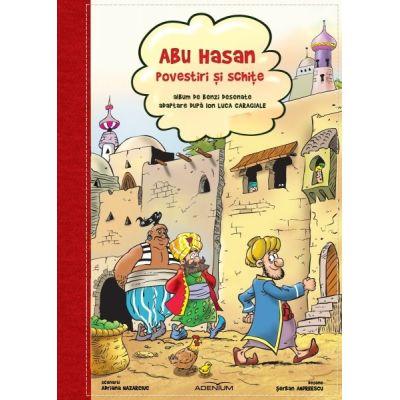 Abu Hasan – Povestiri si schite. Benzi desenate