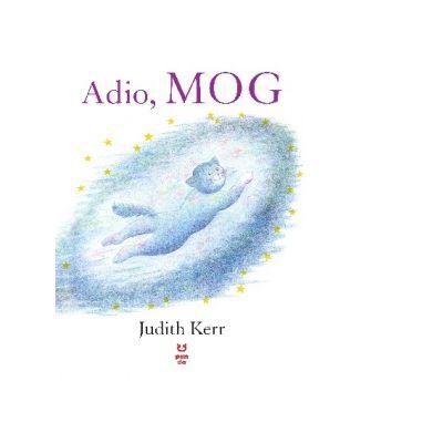 Adio, Mog - Judith Kerr