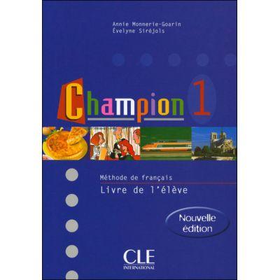 Champion 1 Livre De L'Eleve - Annie Monnerie-Goarin