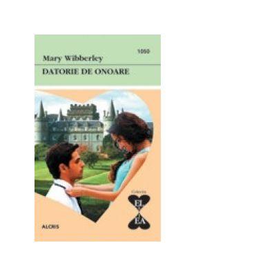 Datorie de onoare (colectia El si Ea - carti de dragoste) - Mary Wibberley
