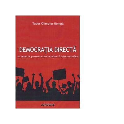 Democratia directa. Un model de guvernare care ar putea sa salveze Romania