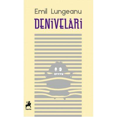 Denivelari - Emil Lungeanu