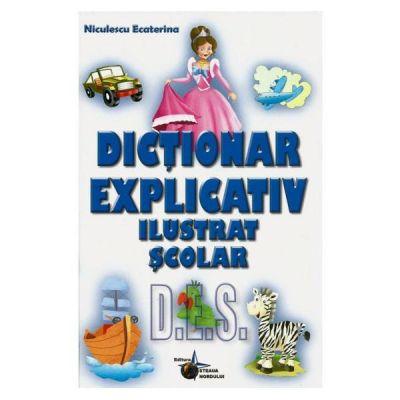 Dictionar explicativ ilustrat scolar - Niculescu Ecaterina