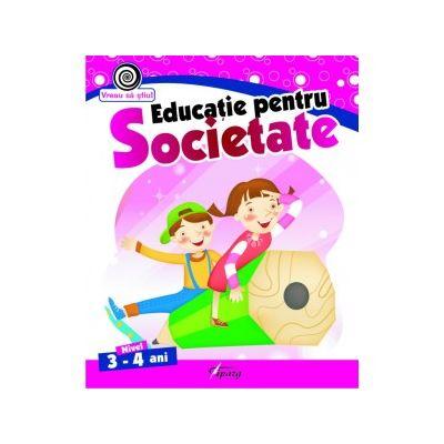 Educatie pentru societate, nivel 3-4 ani - Georgeta Matei