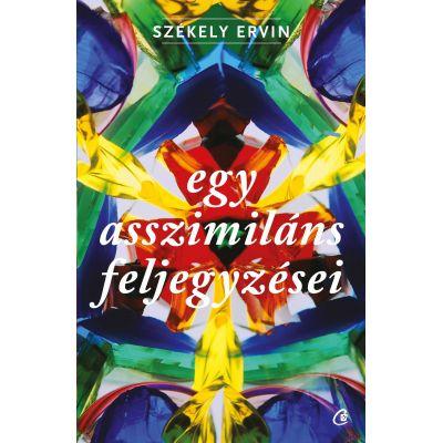 Egy asszimilans feljegyzesei - Szekely Ervin