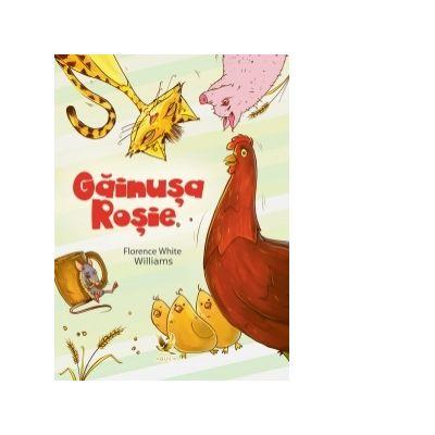 Gainusa Rosie (carte ilustrata) - Florence White Williams