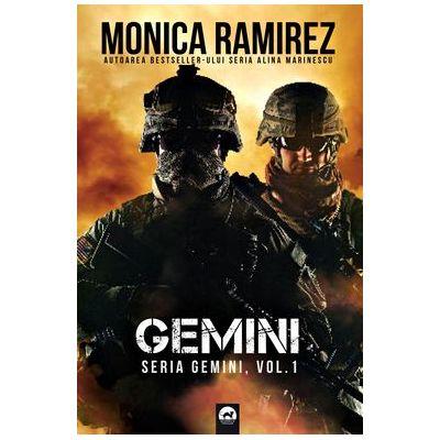 Gemini. Seria Gemini. Volumul 1 - Monica Ramirez