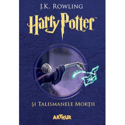 Harry Potter si Talismanele Mortii 7 - J. K. Rowling