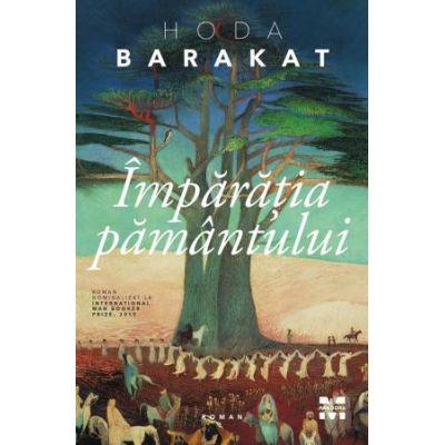 Imparatia pamantului - Hoda Barakat
