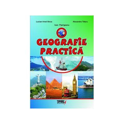 O geografie practica - Lucian Ilinca