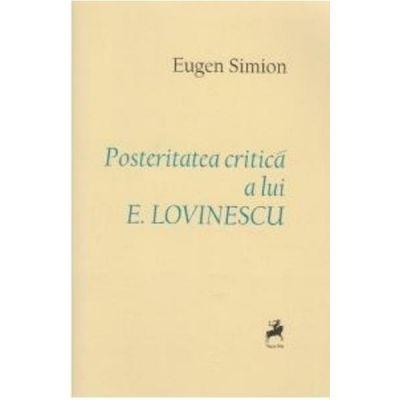 Posteritatea critica a lui E. Lovinescu - Eugen Simion