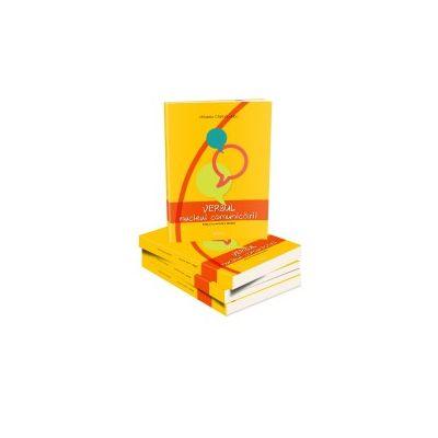 Verbul – nucleul comunicarii. Editia a II-a revizuita si adaugita - Chiribau-Albu Mihaela