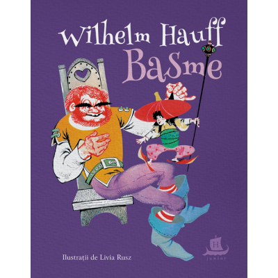 Basme - Wilhelm Hauff. Traducere de Irina Vlad